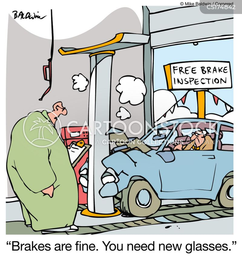 Brakes Are Fine You Need New Glasses